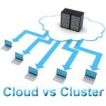 Cloud Hosting vs Cluster Hosting
