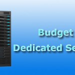 Top Budget Dedicated Server Hosting