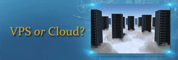 vps or cloud hosting