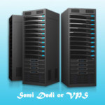 Semi Dedicated Hosting or VPS