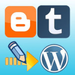 Guidance of Migrating from Blogger & Tumblr to WordPress